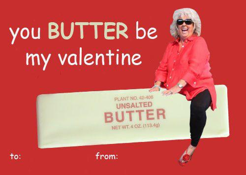 Funny Celebrity Valentines Card Paula Deen The Banner Newspaper